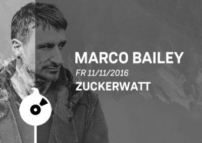 11/11 Zuckerwatt w/ Marco Bailey
