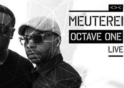 19/05 Meuterei w/ Octave One