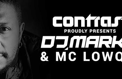 25/08 Contrast w/ Dj Marky & Mc Lowqui