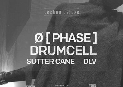 05/08 Techno.Deluxe w/ Ø [Phase] X Drumcell