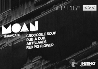 16/09 Moan showcase by Instinkt x Better Be Nice