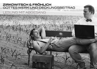 19/10 Zirkowitsch & Fröhlich I Gottes Werk und Deckungsbeitrag
