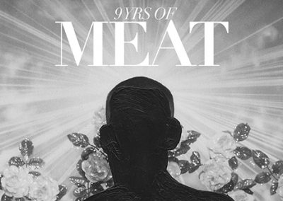 23/02 9 YRS of MEAT w/ Luke Slater