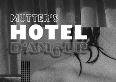 11/05 Mutter's Hotel D'Amour