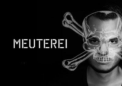 29/10 Meuterei w/ Monoloc