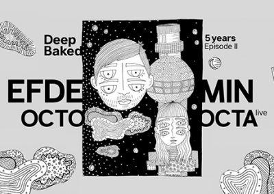 02/03 5 YRS Deep Baked Episode II w/ Efdemin & Octo Octa LIVE