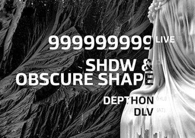 06/04 Techno.Deluxe w/ 999999999 *live* x SHDW & Obscure Shape