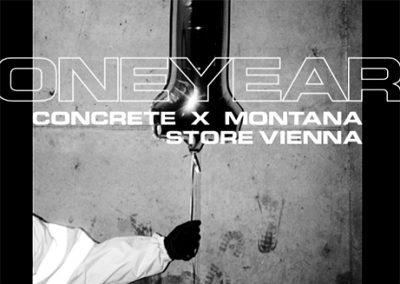 08/06 ONE YEAR: Concrete x Montana Store Vienna