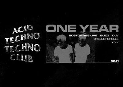 02/11 1YR Acid Techno Techno Club w/ Boston 168, Blicz & DLV