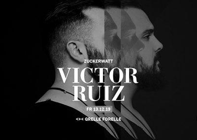 13/12 ZUCKERWATT w/ Victor Ruiz