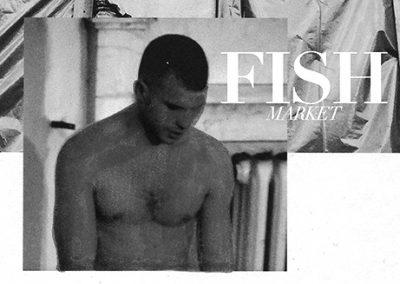 13/08 FISH MARKET – Discharge [ˈdɪs ʃaːʁʒ]