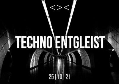 25/10 Techno Entgleist